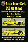 Austin-Healey Sprite and MG Midget Owner Workshop Manual 1958-1980: This Do-it-y