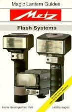 User Guide for METZ FLASH SYSTEMS - Magic Lantern Guides with 50MZ 5 & SCA *NEW