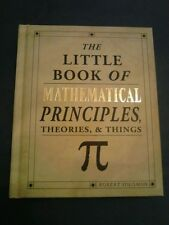 Little Book of Mathematical Principles Theories & Things by Rbrt Solomon 2008 HC