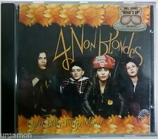 █► 4 NON BLONDES Bigger, Better, Faster, More! 1992 11 Tracks Interscope Records