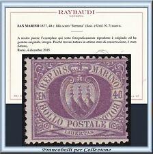 1877 San Marino Stemma cent. 40 lilla n. 7 Certificato Raybaudi Nuovo Integro **