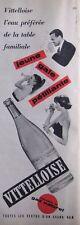 PUBLICITÉ 1960 VITTELLOISE GAZ NATUREL JEUNE - GAIE - PÉTILLANTE - ADVERTISING