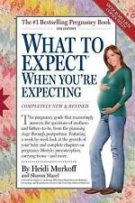 What to Expect When You're Expecting by Sharon Mazel & Heidi Murkoff 4th Edition