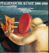 Italienische Kunst 1900-1980. Hauptwerke aus dem Museo d'Arte Contemporanea