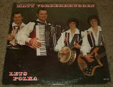 Let's Polka Matt Vorderbruggen~Private Label Polka & Waltzes~VG++ Vinyl~FAST!!!