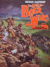 THE ANGLO-BOER WARS THE BRITISH AND THE AFRIKANERS 1815-1902 - Michael Barthorp