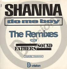 SHANNA - Do Me Boy - Bmg Ariola Rca 1994 - 74321 20939 1