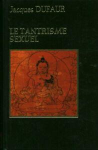 Livre le tantrisme sexuel Jacques Dufaur éditions Famot 1980 book
