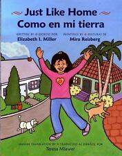 Just Like Home : Como en Mi Tierra by Elizabeth I. Miller (2004, Paperback)