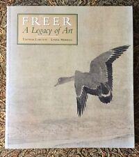 Freer A Legacy Of Art Thomas Lawton Linda Merrill 1993 Smithsonian Institute