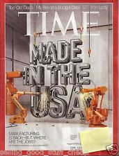 Time Made In the USA April 22, 2013 Too Old Dads,Iron Lady, Budget Dea l