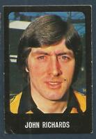 TRANSIMAGE FOOTBALL 79/80-#308-WOLVERHAMPTON WANDERERS & ENGLAND-JOHN RICHARDS