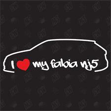 I love my Skoda Fabia NJ5 - Estate Sticker from Bj 14 Car Tuning Fan Sticker