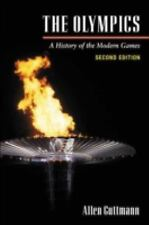 The Olympics: A History of the Modern Games Illinois History of Sports Free Ship
