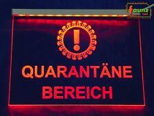 """LED Leuchtschild """"Quarantäne-Bereich"""" Coronaviren Infekt, Farbe Aufbau wählbar"""