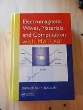 Electromagnetic Waves Materials and Computation with Matlab® by Dikshitulu K....