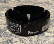 VTG BLACK GLASS CIGARETTE ASHTRAY AMERICAN FAMILY LODGE DENVER CO VALLEY HI WAY