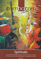 Combocom : Spirituals, 12 Arrangements, variable Besetzung, Partitur mit Stimmen