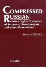 Compressed Russian: Russian-English Dictionary of Acronyms, Semiacronyms and Oth