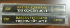 Barbra Streisand, The Concert, Act 1 & 2 Cassettes, Excellent Condition, 1992