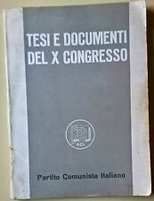 Tesi e documenti del X congresso. Partito Comunista italiano - 1963 - L