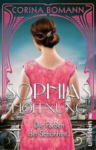 Die Farben der Schönheit - Sophias Hoffnung von Corina Bomann (2021, Taschenbuc…