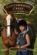 NEW - Take the Reins (Canterwood Crest #1) by Burkhart, Jessica