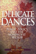 Delicate Dances: Public Policy and the Nonprofit Sector (School of Pol-ExLibrary