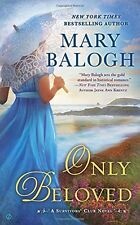 Only Beloved (A Survivors Club Novel) by Mary Balogh