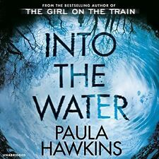 Into the Water: The Number One Bestseller by Paula Hawkins (CD-Audio, 2017)