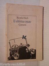 L ULTIMA ESTATE Ricarda Huch Garzanti 1981 libro romanzo narrativa racconto di