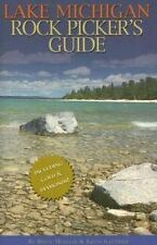 Lake Michigan Rock Picker's Guide by Bruce Mueller  (2006, PB) like new