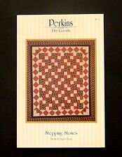 Perkins Dry Goods Quilt Pattern #110 Stepping Stones Throw and Queen Sizes