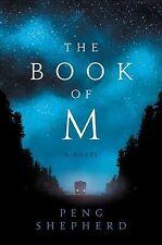 Book of M, Hardcover by Shepherd, Peng, Isbn 0062669605, Isbn-13 9780062669605