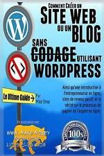 Comment Creer un Site Web ou un Blog Avec Wordpress Sans Codage: Sur votre propr