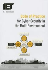 IET Standards: Code of Practice for Cyber Security in the Built Environment...