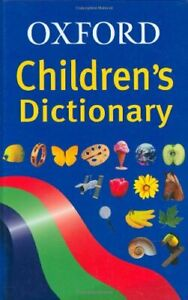 Oxford Children's Dictionary Hardback Book The Cheap Fast Free Post