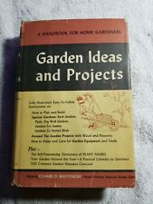 1959-Garden Ideas & Projects by Richard D Whittemore - Handbook for Home Gardene