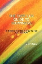 The Tuff Luv Guide to Happiness (Paperback or Softback)
