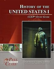 United States History I CLEP Test Study Guide - PassYourClass by Used Good Book