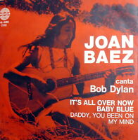 "JOAN BAEZ canta BOB DYLAN 7"" IT'S ALL OVER NOW BABY BLUE PS ITALY 1966"
