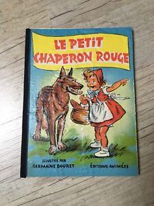 Germaine BOURET Très beau Livre animé1950 Le Petit Chaperon Rouge