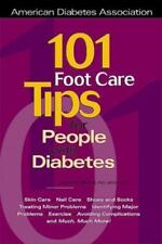 101 Foot Care Tips for People With Diabetes, Jessie H. Ahroni, Jessie H. Ahroni