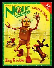Nova the Robot:  Dog Trouble  Sticker Stories -  NEW -  MINT -  FREE  S/H  OFFER