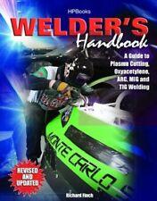 Welder's Handbook - Plasma Cutting Oxyacetylene ARC MIG TIG Welding Manual Book.