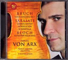 Fabrizio von ARX: BRUCH Violin Concerto No.1 SARASATE Carmen Fantasy BLOCH Suite