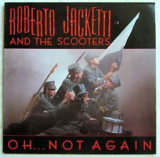 """12"""" LP - OH...NOT AGAIN - Roberto Jacketti and The Scooters"""