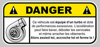 TURBO DANGER JDM HUMOUR FUN AUTOCOLLANT STICKER 12cmX5,5cm DA121