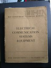 Original 1944 TM 11 487 Electrical Communication Systems Equipment Manual