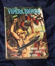 VIPERA BIONDA INEDITO 25 FEMMINE BIONDE PER I BORDELLI DI CUBA EDIFUMETTO 1979